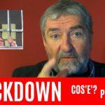 Lockdown : Cos'è? Perché?