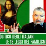 Credo politico degli Italiani: 18 leggi del nostro Familismo Amorale