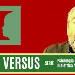 VS / VERSUS #VS : Psicologia delle Differenze - Dialettica delle Antinomie